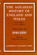 The Agrarian History of England and Wales: Volume 3, 1348 1500