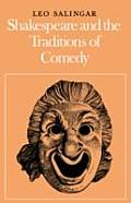 Shakespeare & the Traditions of Comedy
