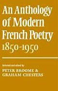 An Anthology of Modern French Poetry (1850 1950)