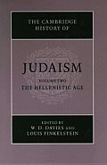 The Cambridge History of Judaism, Volume Two: The Hellenistic Age