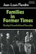 Families In Former Times Kinship Househo