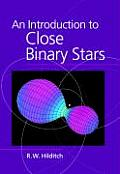 An Introduction to Close Binary Stars