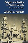 Religion & Politics in Muslim Society Order & Conflict in Pakistan