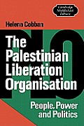Palestinian Liberation Organization: People, Power, & Politics Cover