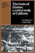 The Limits of Illusion: A Critical Study of Calderon