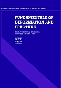 Fundamentals of Deformation and Fracture: Eshelby Memorial Symposium Sheffield 2 5 April 1984