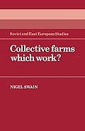 Collective Farms Which Work