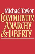 Community, Anarchy and Liberty (82 Edition)