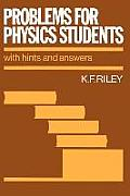 Problems for Physics Students:...
