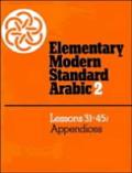 Elementary Modern Standard Arabic Volume 2 Lessons 31 45 Appendices