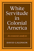 White Servitude in Colonial America