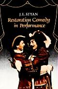Restoration Comedy in Performance by J. L. Styan - Powell's Books