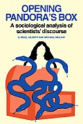 Opening Pandora's Box: A Sociological Analysis of Scientists' Discourse