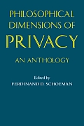 Philosophical Dimensions of Privacy: An Anthology Cover