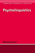 Psycholinguistics (Cambridge Textbooks in Linguistics)
