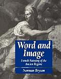 Word & Image French Painting Of The Ancien Regime