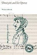 Donizetti & His Operas