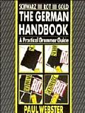 Schwarz Rot Gold The German Handbook A Practical Grammar Guide