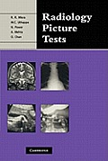 Radiology Picture Tests: Film Viewing and Interpretation for Part 1 Frcr