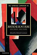Cambridge Companion To Modernism (2ND 11 Edition)
