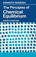 Principles of Chemical Equilibrium 4TH Edition