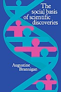 The Social Basis of Scientific Discoveries