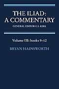 Iliad A Commentary Books 9 12 Homer