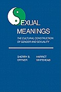 Sexual Meanings the Cultural Construction of Gender & Sexuality