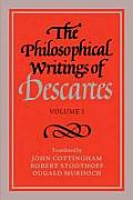 Philosophical Writings Of Descartes Volume 1