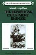 Republican Experiment 1848 1852