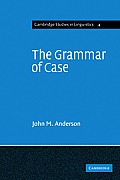 Grammar of Case: Towards a Localistic Theory