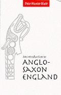 Introduction To Anglo Saxon England 2nd Edition