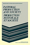 Pastoral Production and Society/Production Pastorale Et Soci T
