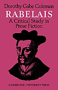 Rabelais: A Critical Study in Prose Fiction