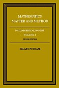 Philosophical Papers #01: Philosophical Papers: Volume 1, Mathematics, Matter and Method