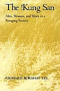 Kung San Men Women & Work In A Foraging