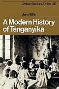 A Modern History of Tanganyika