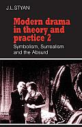 Modern Drama in Theory and Practice, Volume II (81 Edition)
