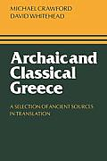 Archaic & Classical Greece A Selection of Ancient Sources in Translation