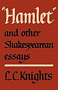Hamlet and Other Shakespearean Essays
