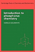 Introduction to Phosphorous Chemistry (Cambridge Texts in Chemistry and Biochemistry)