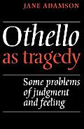 Othello as Tragedy