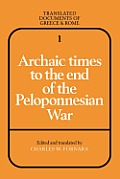 Translated Documents of Greece and Rome #1: Archaic Times to the End of the Peloponnesian War