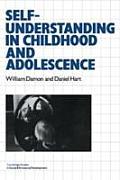 Self-Understanding in Childhood & Adolescence
