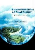 Environmental Archaeology : Principles and Practice (00 Edition)