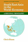 South East Asia in the World-Economy