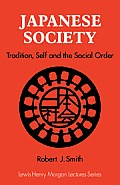 Japanese Society: Tradition, Self & the Social Order