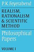 Realism, Rationalism and Scientific Method: Volume 1: Philosophical Papers