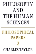 Philosophical Papers #02: Philosophical Papers: Volume 2, Philosophy and the Human Sciences Cover
