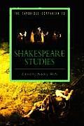 The Cambridge Companion to Shakespeare Studies